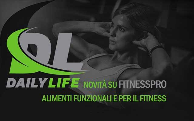 Dailylife alimenti funzionali per il fitness fitnesspro